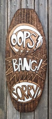 OOPS BANG SORRY Shield
